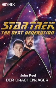 John  Peel - Star Trek - The Next Generation: Drachenjäger
