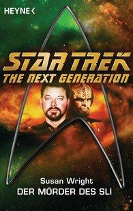 Susan  Wright - Star Trek - The Next Generation: Die Mörder des Sli