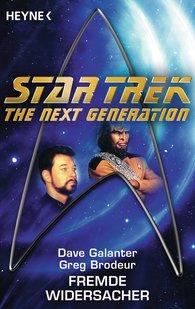 Dave  Galanter, Greg  Brodeur - Star Trek - The Next Generation: Fremde Widersacher