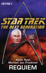 Michael Jan  Friedman, Kevin  Ryan - Star Trek - The Next Generation: Requiem