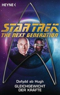 Dafydd ab Hugh - Star Trek - The Next Generation: Gleichgewicht der Kräfte