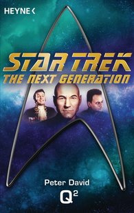 Peter  David - Star Trek - The Next Generation: Q²