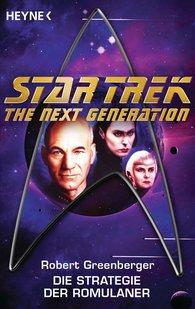 Robert  Greenberger - Star Trek - The Next Generation: Die Strategie der Romulaner
