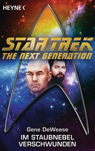 Gene  DeWeese - Star Trek - The Next Generation: Im Staubnebel verschwunden