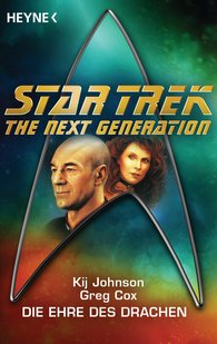 Kij  Johnson, Greg  Cox - Star Trek - The Next Generation: Die Ehre des Drachen