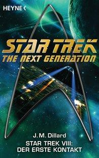 J. M.  Dillard - Star Trek VIII: Der erste Kontakt