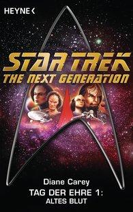Diane  Carey - Star Trek - The Next Generation: Altes Blut