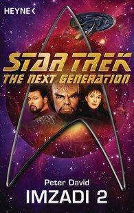 Peter  David - Star Trek - The Next Generation: Imzadi II