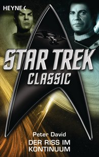 Peter  David - Star Trek - Classic: Der Riss im Kontinuum