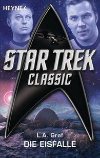 L. A.  Graf - Star Trek - Classic: Die Eisfalle