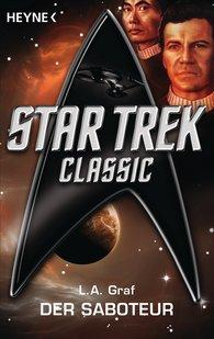 L. A.  Graf - Star Trek - Classic: Der Saboteur