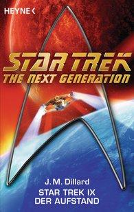 J. M.  Dillard - Star Trek IX: Der Aufstand