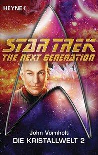 John  Vornholt - Star Trek - The Next Generation: Kristallwelt 2