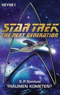 S.P.  Somtow - Star Trek - Voyager: Träumen Kometen?