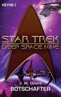 J. M.  Dillard - Star Trek - Deep Space Nine: Botschafter