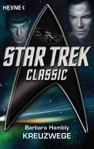 Barbara  Hambly - Star Trek - Classic: Kreuzwege