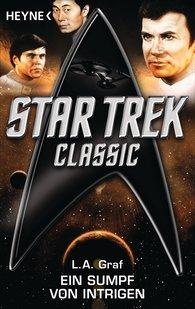 L. A.  Graf - Star Trek - Classic: Ein Sumpf von Intrigen