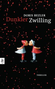 Doris  Bezler - Dunkler Zwilling