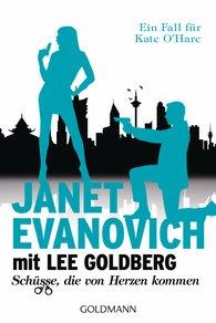 Janet  Evanovich, Lee  Goldberg - Schüsse, die von Herzen kommen