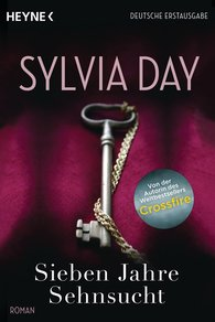 Sylvia  Day - Sieben Jahre Sehnsucht