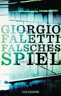 Giorgio  Faletti - Falsches Spiel