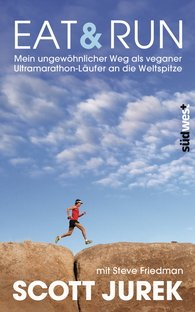 Scott  Jurek, Steve  Friedman - Eat & Run