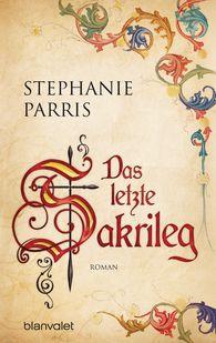 Stephanie  Parris - Das letzte Sakrileg