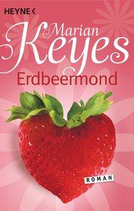 Marian  Keyes - Erdbeermond