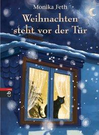 Monika  Feth - Weihnachten steht vor der Tür