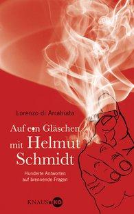 Lorenzo di Arrabiata - Auf ein Gläschen mit Helmut Schmidt