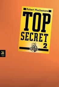Robert  Muchamore - Top Secret 2 - Heiße Ware