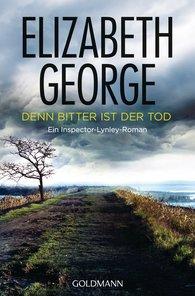 Elizabeth  George - Denn bitter ist der Tod