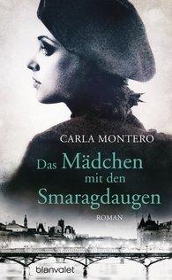 Carla  Montero - Das Mädchen mit den Smaragdaugen
