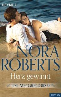 Nora  Roberts - Die MacGregors 9. Herz gewinnt