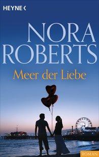 Nora  Roberts - Meer der Liebe