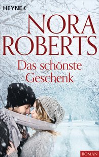 Nora  Roberts - Das schönste Geschenk
