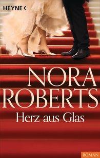 Nora  Roberts - Herz aus Glas