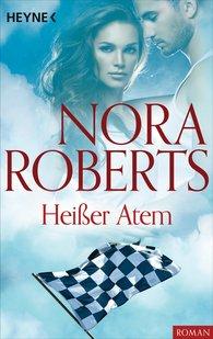 Nora  Roberts - Heißer Atem