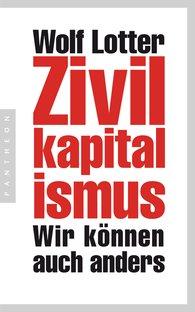 Wolf  Lotter - Zivilkapitalismus