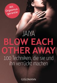 Jaiya - Blow Each Other Away