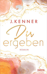 J.  Kenner - Dir ergeben