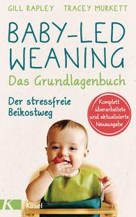 Gill  Rapley, Tracey  Murkett - Baby-led Weaning - Das Grundlagenbuch