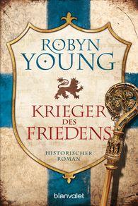 Robyn  Young - Krieger des Friedens