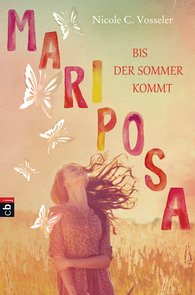 Nicole C.  Vosseler - Mariposa - Bis der Sommer kommt