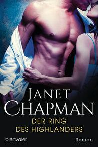 Janet  Chapman - Der Ring des Highlanders