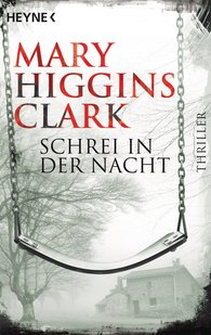Mary  Higgins Clark - Schrei in der Nacht