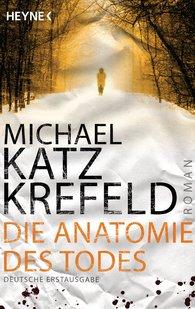 Michael  Katz Krefeld - Die Anatomie des Todes