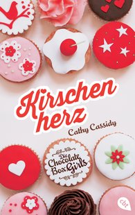 Cathy  Cassidy - Die Chocolate Box Girls - Kirschenherz
