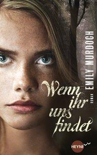 Emily  Murdoch - Wenn ihr uns findet