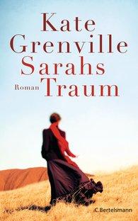 Kate  Grenville - Sarahs Traum